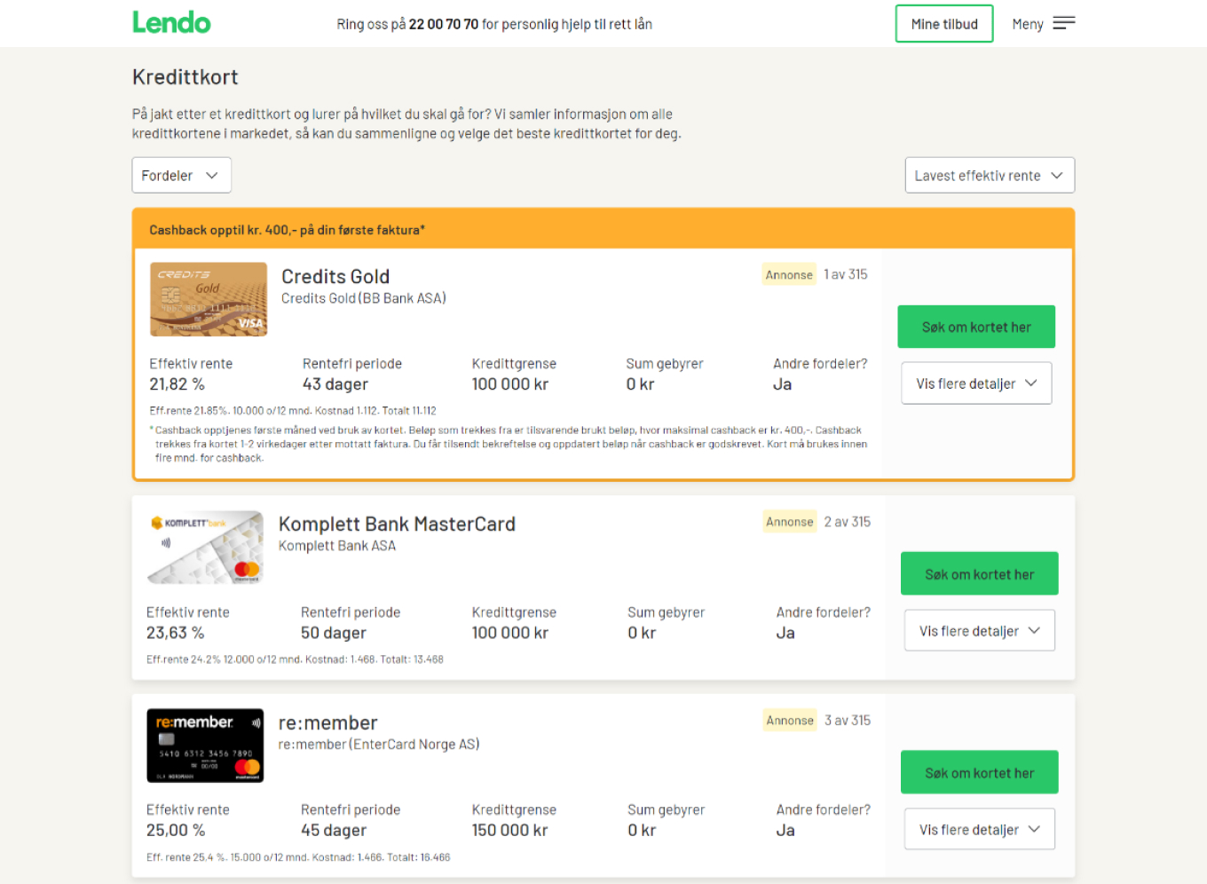 Lendo users can even use the site to compare credit card offers. Lendo collects information on all the credit cards in the marketplace and displays the essential information in one place.