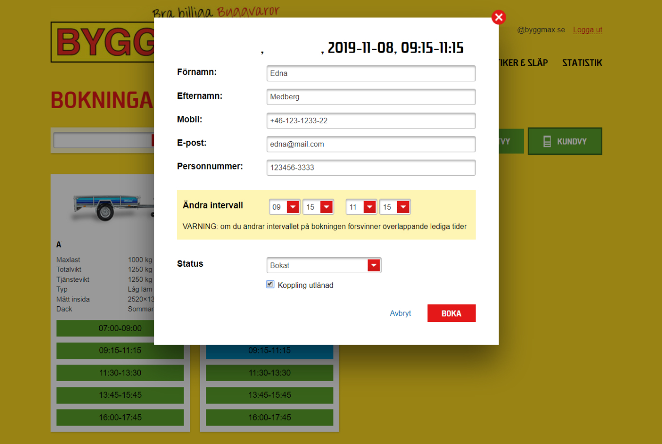 Byggmax store managers can use the system to easily access an overview of bookings, modify trailer availability, and make bookings on behalf of customers.